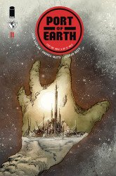 Top Cow's Port of Earth Issue # 11