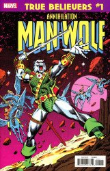 Marvel Comics's True Believers: Annihilation - Man-Wolf In Space Issue # 1