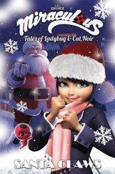 Action Lab Entertainment's Miraculous: Tales of Ladybug and Cat Noir - Santa Claws Christmas Special  TPB # 1