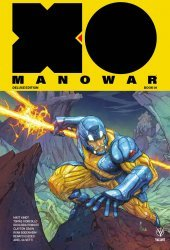 Valiant Entertainment's X-O Manowar Hard Cover # 1