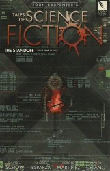 Storm King Productions's John Carpenter's Tales of Science Fiction: Standoff  Issue # 4b