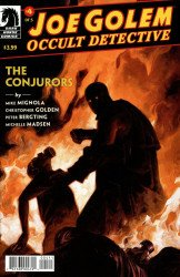 Dark Horse Comics's Joe Golem: Occult Detective - Conjurors Issue # 4
