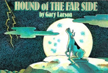 Andrews McMeel Publishing's Far Side Collection: Hound Of The Far Side Soft Cover # 1