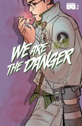 Black Mask Studios's We Are the Danger Issue # 3