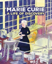 Graphic Universe's Marie Curie: A Life of Discovery Soft Cover # 1
