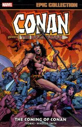 Marvel Comics's Conan The Barbarian: Original Marvel Years - Epic Collection TPB # 1