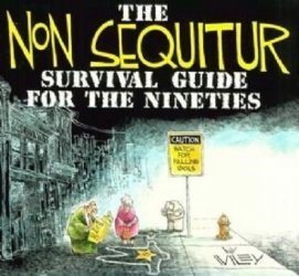 Andrews McMeel Publishing's Non Sequitur Collection: Survival Guide for the Nineties TPB # 1