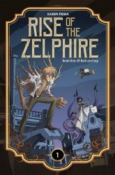 Lion Forge Comics's Rise of the Zelphire Hard Cover # 1