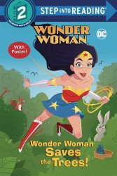 Random House Childrens Books's Wonder Woman Saves the Trees! TPB # 1