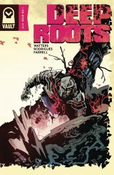 Vault Comics's Deep Roots Issue # 1