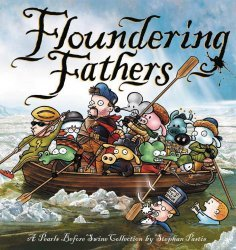 Andrews McMeel Publishing's Pearls Before Swine Collection: Floundering Fathers TPB # 1