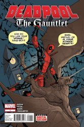 Marvel Comics's Deadpool: The Gauntlet Issue # 1