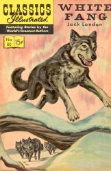 Gilberton Publications's Classics Illustrated #80: White Fang Issue # 7