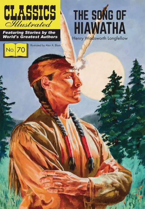 classics illustrated the song of hiawatha tpb classics  classics illustrated s classics illustrated the song of hiawatha tpb 1
