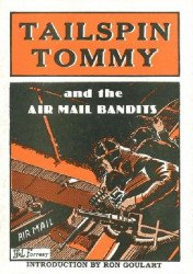 Ken Pierce, Inc's Tailspin Tommy and the Air Mail Bandits Soft Cover # 1