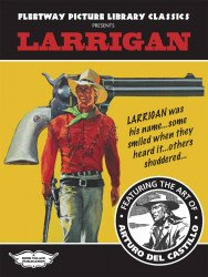Book Palace's Fleetway Picture Library Classics Presents Larrigan TPB # 1