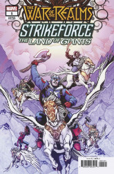 Marvel Comics's War of the Realms: Strikeforce - Land of Giants Issue # 1b