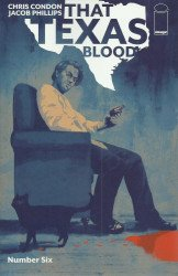 Image Comics's That Texas Blood Issue # 6
