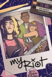 Oni Press's My Riot Soft Cover # 1