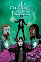 IDW Publishing's The October Faction: Supernatural Dreams TPB # 1