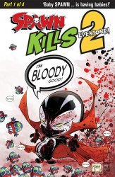 Image Comics's Spawn Kills Everyone Too Issue # 1b