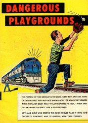Association of American Railroads's Dangerous Playgrounds Issue nn