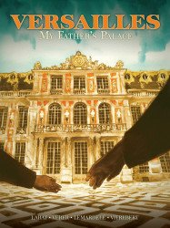 Humanoids Publishing's Versailles: My Father's Palace TPB # 1