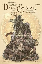 Archaia Studios Press's Jim Henson's Beneath the Dark Crystal Issue # 7b