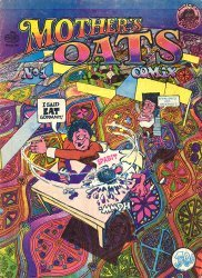 Rip Off Press's Mother's Oats Comix Issue # 1