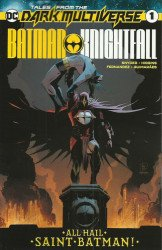 DC Comics's Tales from the Dark Multiverse: Batman Knightfall Issue # 1