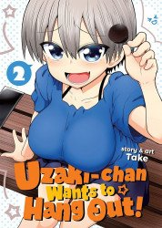 Seven Seas Entertainment's Uzaki-Chan Wants to Hang Out  Soft Cover # 2