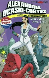 Devil's Due Publishing's Alexandria Ocasio-Cortez and the Freshman Force Issue ashcan