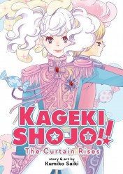 Seven Seas Entertainment's Kageki Shojo!! The Curtain Rises Omnibus Soft Cover # 1