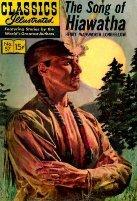 classics illustrated the song of hiawatha hrn gilberton  gilberton publications s classics illustrated 57 the song of hiawatha issue hrn 134