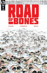 IDW Publishing's Road of Bones Issue # 1