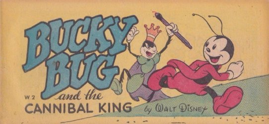 Disney Comics's Bucky Bug and the Cannibal King Issue W 2