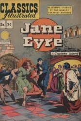 Gilberton Publications's Classics Illustrated #39: Jane Eyre Issue # 1b
