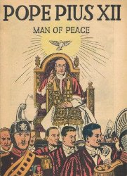 Catechetical Guild's Man of Peace, Pope Pius XII Issue nn