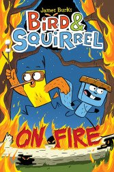 Graphix's Bird & Squirrel: On Fire Hard Cover # 1