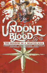 AfterShock Comics's Undone by Blood or the Shadow of a Wanted Man Issue # 5