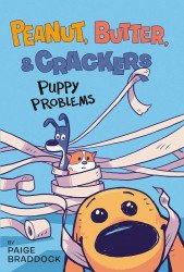 Viking Books For Young Readers's Peanut, Butter, and Crackers: Puppy Problems Hard Cover # 1