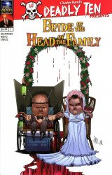 Full Moon Toys's Deadly Ten Presents: Bride of the Head of the Family Issue # 1