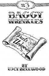 Lucy Bellwood's Baggy Wrinkles Issue # 3