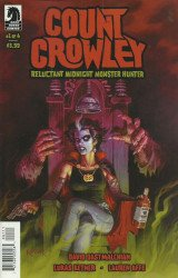 Dark Horse Comics's Count Crowley: Reluctant Midnight Monster Hunter Issue # 1