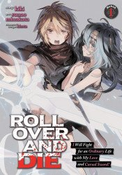 Seven Seas Entertainment's Roll Over And Die I Will Fight For An Ordinary Life With My Love And Cursed Sword Soft Cover # 1