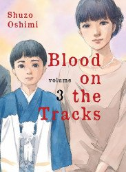 Vertical's Blood on the Tracks Soft Cover # 3