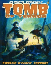 Hoffman & Crawley's Bloke's Terrible Tomb of Terror Issue # 12