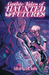 Renegade Arts Entertainment's Gothic Tales Of Haunted Futures Soft Cover # 1