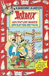 Hodder Children's Books's Asterix Adventure Games: Operation Britain Soft Cover # 1
