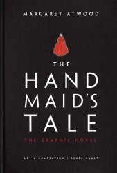 Nan A Talese's The Handmaid's Tale: The Graphic Novel Hard Cover # 1